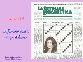 Italiano IV  un  famoso passa tempo  italiano