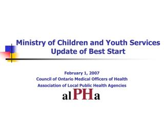 Ministry of Children and Youth Services Update of Best Start