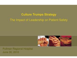 Pullman Regional Hospital June 30, 2010
