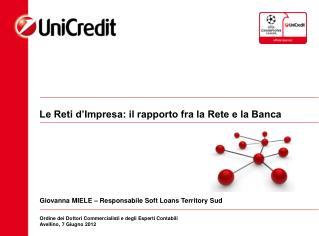 Le Reti d'Impresa: il rapporto fra la Rete e la Banca