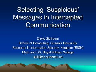 Selecting �Suspicious� Messages in Intercepted Communication
