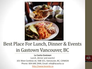 Best Place for Lunch Dinner and Events in Vancouver BC