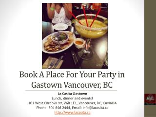 Book a Place for Your Party in Gastown Vancouver BC