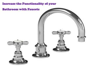 Increase the Functionality of your Bathroom with Faucets