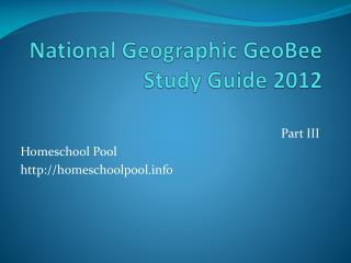 National Geographic  GeoBee  Study Guide  2012