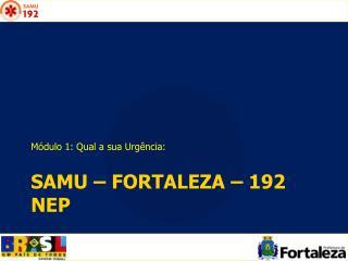 Samu  – fortaleza – 192  NEP