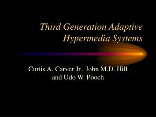 Third Generation Adaptive Hypermedia Systems