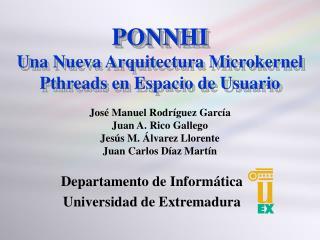 PONNHI Una Nueva Arquitectura Microkernel  Pthreads en Espacio de Usuario