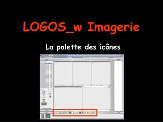 LOGOS_w Imagerie