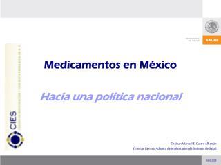 Dr. Juan Manuel E. Castro Albarrán Director General Adjunto de Implantación de Sistemas de Salud