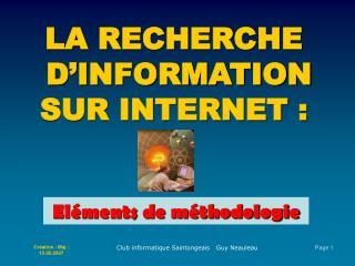 LA RECHERCHE  D'INFORMATION SUR INTERNET :