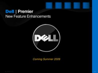 Dell  | Premier New Feature Enhancements