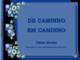 DE CAMINHO EM CAMINHO