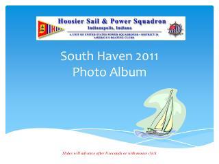 South Haven 2011 Photo Album