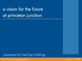 a vision for the future at princeton junction