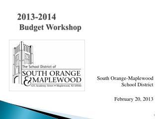 2013-2014  Budget Workshop