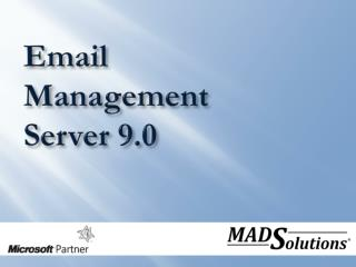 Email Management  Server 9.0