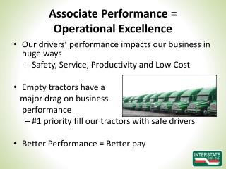 Associate Performance =  Operational Excellence