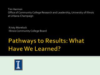 Pathways to Results: What Have We Learned?