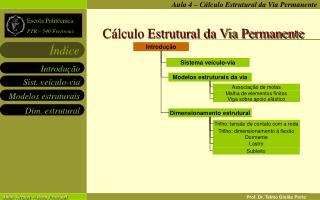 Cálculo Estrutural da Via Permanente