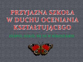 ZESPÓŁ SZKÓŁ NR 94 W WARSZAWIE