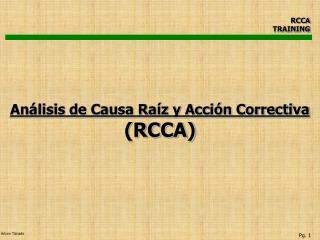 Análisis de Causa Raíz y Acción Correctiva (RCCA)