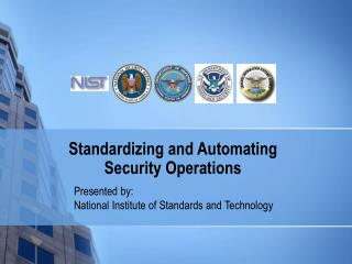 Standardizing and Automating Security Operations