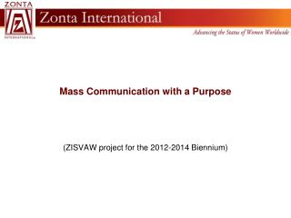 Mass Communication with a Purpose