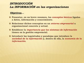 INTRODUCCIÓN La INFORMACIÓN en las organizaciones