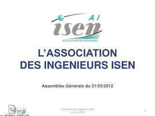 L'ASSOCIATION DES INGENIEURS ISEN