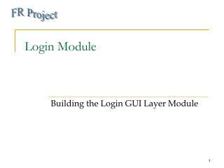 Login Module