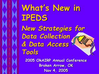 What's New in IPEDS