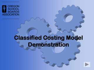 Classified Costing Model Demonstration