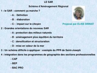 LE SAR Schéma d'Aménagement Régional 1 : le SAR : comment ça marche ? - A :  Définition