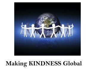 Making KINDNESS Global
