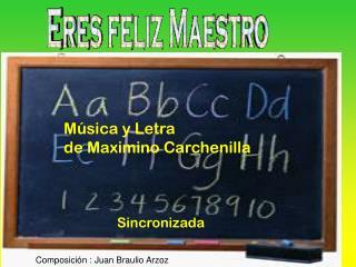 Música y Letra  de Maximino Carchenilla