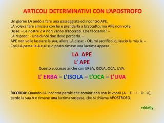 ARTICOLI DETERMINATIVI CON L'APOSTROFO