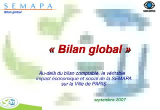 « Bilan global »