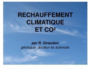RECHAUFFEMENT CLIMATIQUE  ET CO²