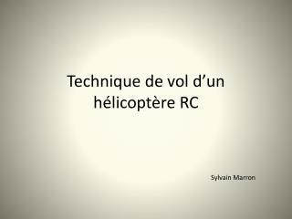 Technique de vol d'un hélicoptère RC
