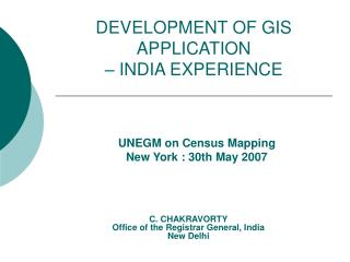 DEVELOPMENT OF GIS APPLICATION    INDIA EXPERIENCE
