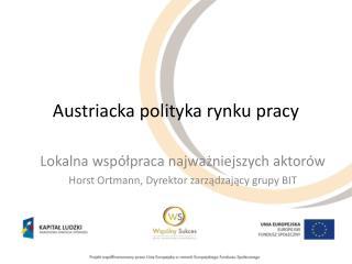 Austriacka polityka rynku pracy