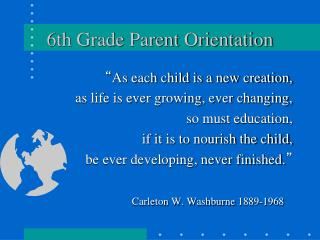 6th Grade Parent Orientation