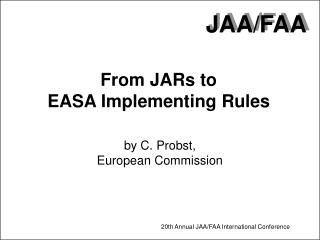 From JARs to EASA Implementing Rules