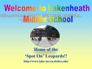 Home of the  'Spot On' Leopards!! lake-ms.eu.dodea/