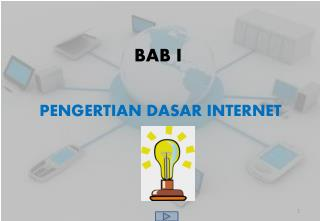PENGERTIAN DASAR INTERNET