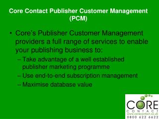Core Contact Publisher Customer Management (PCM)