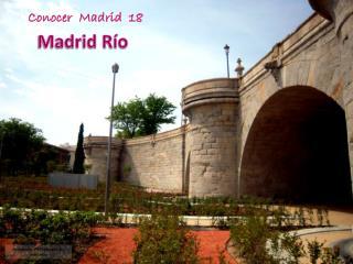Madrid R�o
