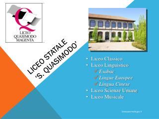 LICEO STATALE  'S. QUASIMODO'