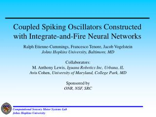 Coupled Spiking Oscillators Constructed with Integrate-and-Fire Neural Networks